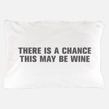 There is a chance this may be wine-Akz gray Pillow