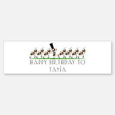 Happy Birthday Tania (ants) Bumper Bumper Bumper Sticker