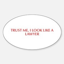 Trust me I look like a lawyer-Opt red Decal