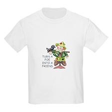 Turn Into A Friend T-Shirt