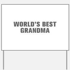 World s Best Grandma-Akz gray Yard Sign