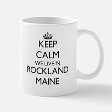 Keep calm we live in Rockland Maine Mugs