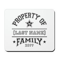 Family Property Mousepad