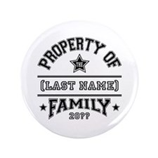 """Family Property 3.5"""" Button (100 pack)"""