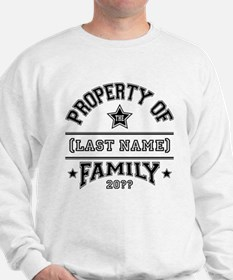 Family Property Sweatshirt