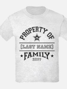 Family Property T-Shirt