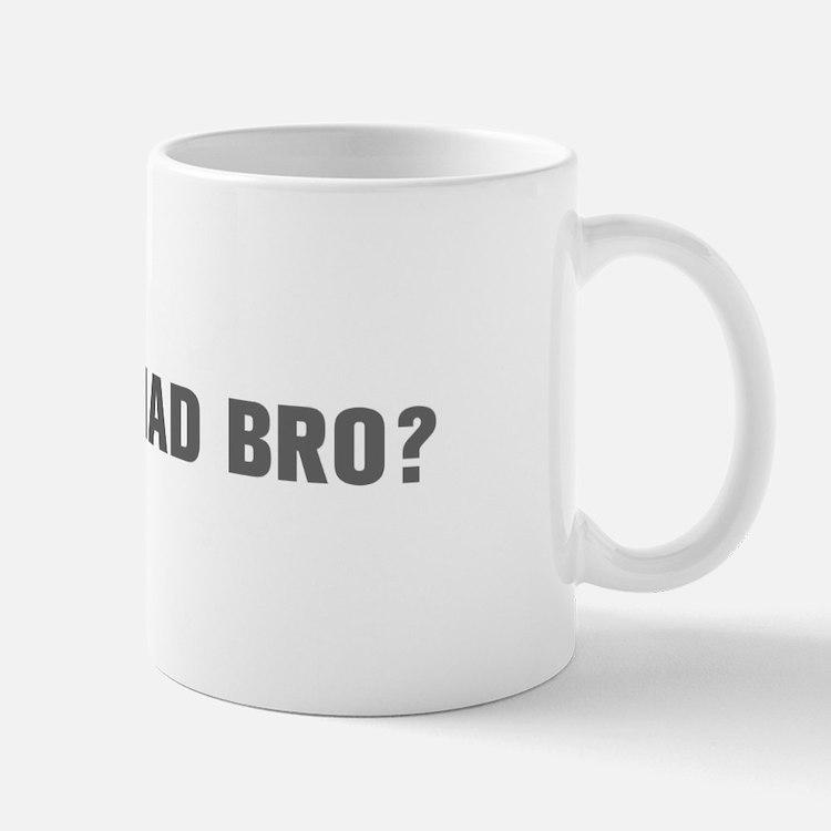 You mad bro-Akz gray Mugs