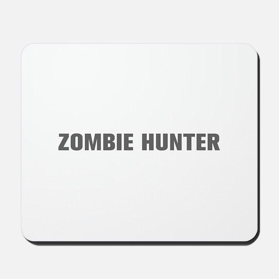 Zombie Hunter-Akz gray Mousepad