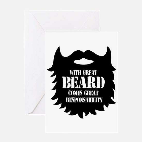 Great Beard - Great Responsability Greeting Cards