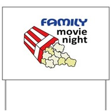 FAMILY MOVIE NIGHT Yard Sign