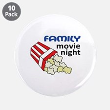 """FAMILY MOVIE NIGHT 3.5"""" Button (10 pack)"""
