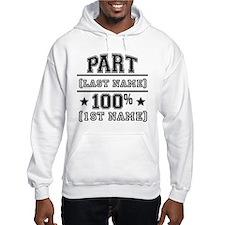 100 Percent Me Hoodie