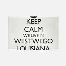 Keep calm we live in Westwego Louisiana Magnets
