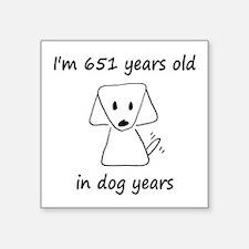 93 dog years 6 - 2 Sticker