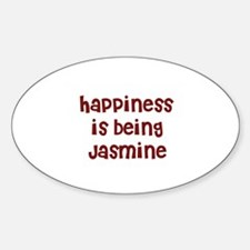happiness is being Jasmine Oval Decal