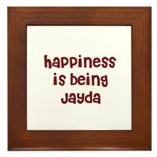 happiness is being Jayda Framed Tile