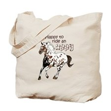 HAPPY TO RIDE AN APPY Tote Bag