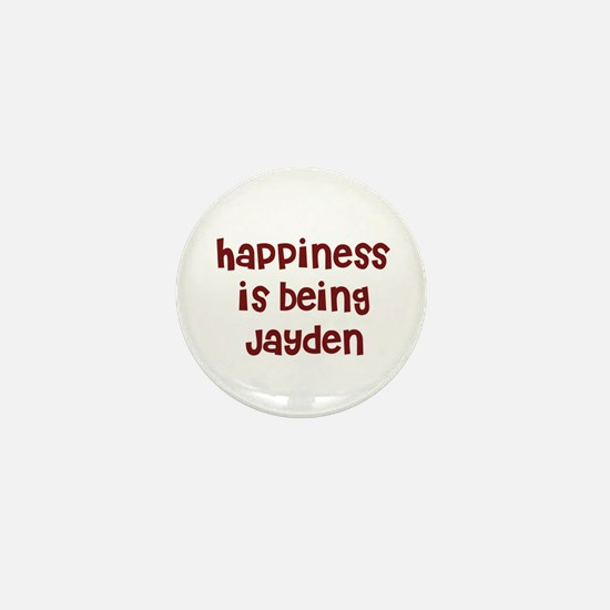happiness is being Jayden Mini Button