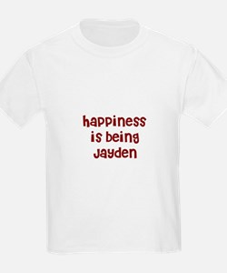 happiness is being Jayden T-Shirt