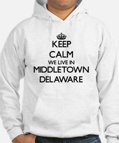 Keep calm we live in Middletown Hoodie