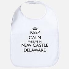 Keep calm we live in New Castle Delaware Bib