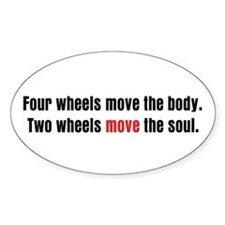 Two Wheels Move The Soul Oval Decal