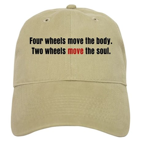 Two Wheels Move The Soul Cap