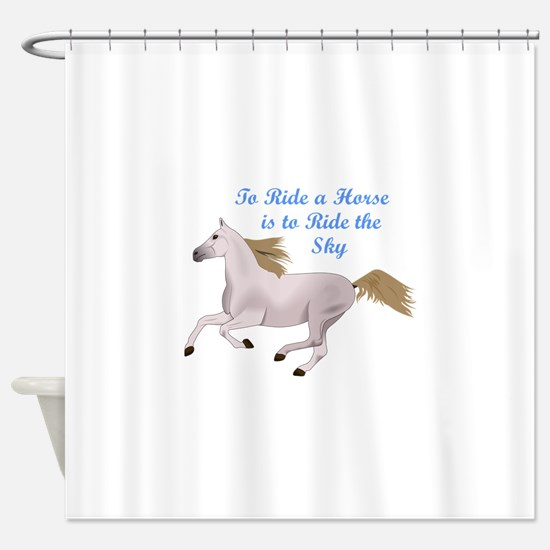 RIDE THE SKY Shower Curtain
