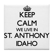 Keep calm we live in St. Anthony Idah Tile Coaster