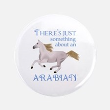 """SOMETHING ABOUT AN ARABIAN 3.5"""" Button"""