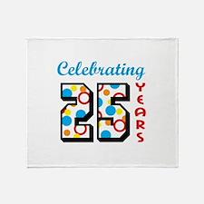 CELEBRATING TWENTY FIVE Throw Blanket