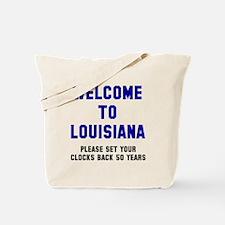 Welcome to Louisiana Tote Bag