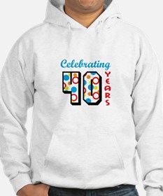 CELEBRATING FORTY Hoodie