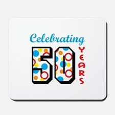 CELEBRATING FIFTY Mousepad