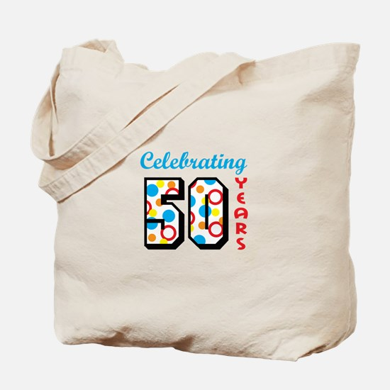 CELEBRATING FIFTY Tote Bag