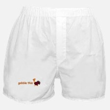 Gobble This Boxer Shorts