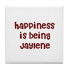 happiness is being Jaylene Tile Coaster