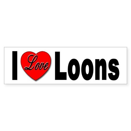 I Love Loons Bumper Sticker for Loon Lovers