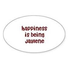 happiness is being Jaylene Oval Decal