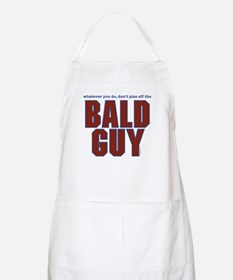 Don't Piss Off the Bald Guy BBQ Apron