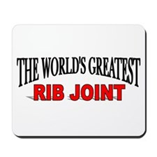 """The World's Greatest Rib Joint"" Mousepad"