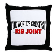 """""""The World's Greatest Rib Joint"""" Throw Pillow"""