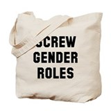 Feminist screw gender roles Canvas Totes