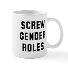 Screw Gender Roles Mug
