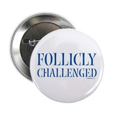Follicly Challenged Button