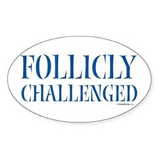 Follicly Challenged Oval Decal