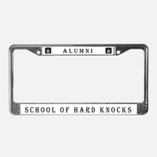 School of Hard Knocks #4 License Plate Frame