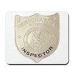 U S Immigration Inspector Mousepad