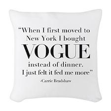 I Chose Vogue Woven Throw Pillow