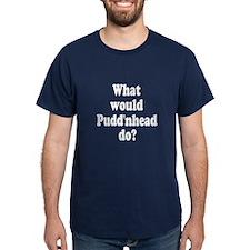 Pudd'nhead T-Shirt